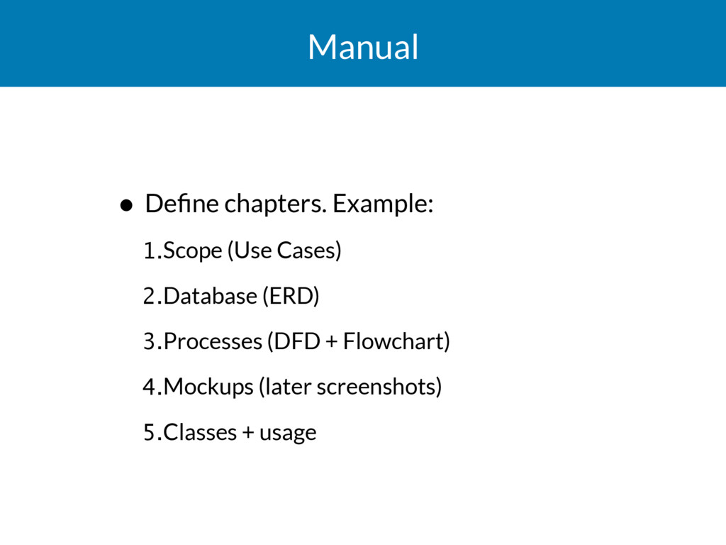 Manual • Define chapters. Example: 1.Scope (Use ...
