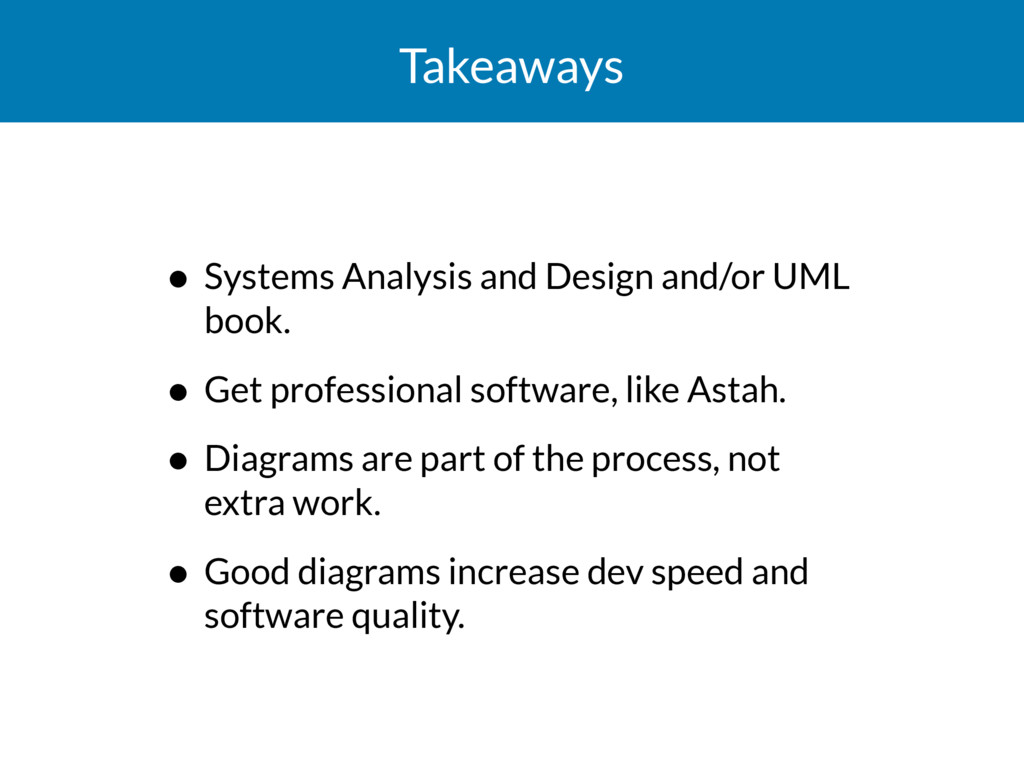 Takeaways • Systems Analysis and Design and/or ...