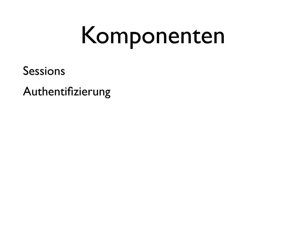 Sessions Authentifizierung Komponenten