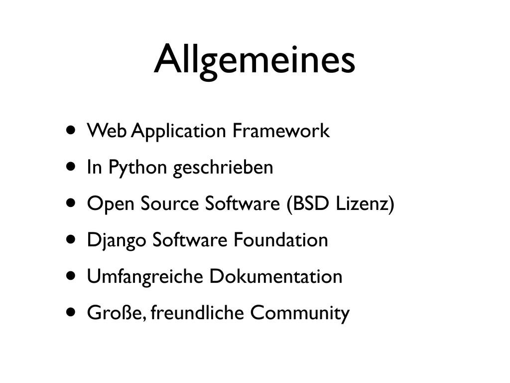 Allgemeines • Web Application Framework • In Py...