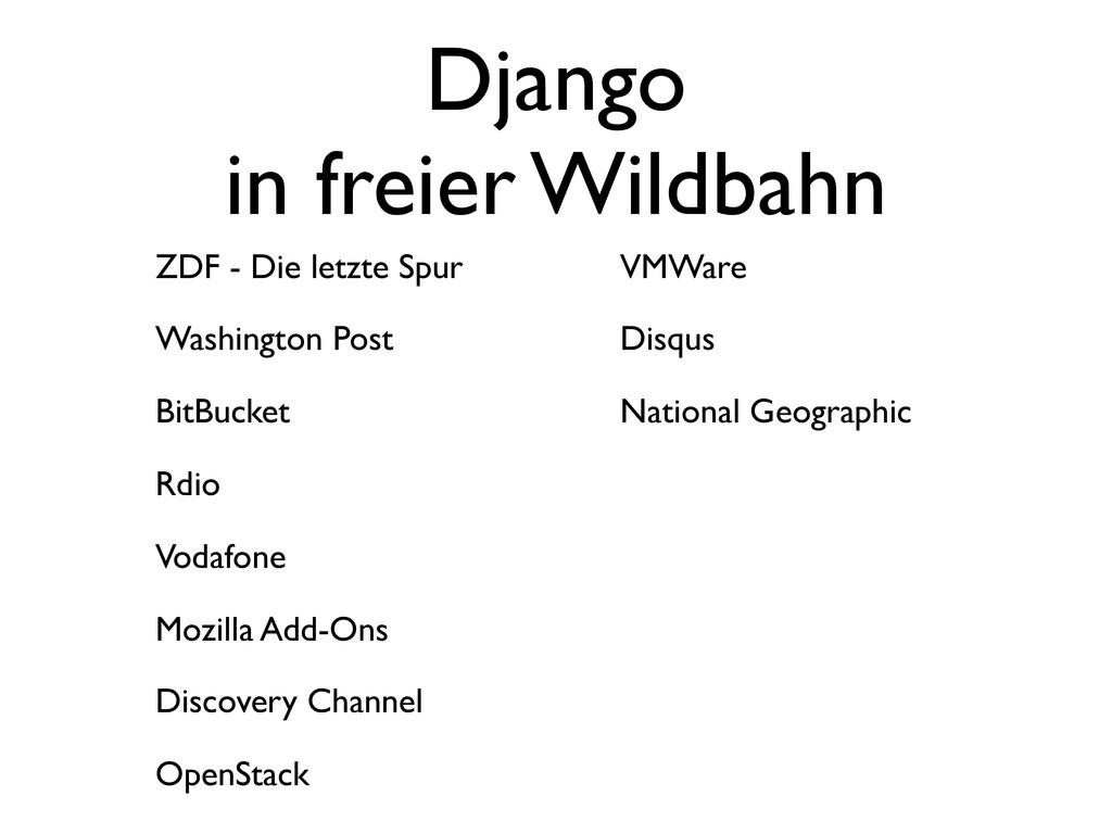 Django in freier Wildbahn ZDF - Die letzte Spur...