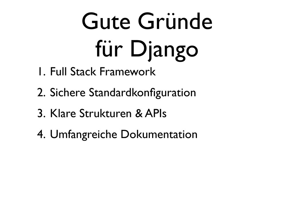 Gute Gründe für Django 1. Full Stack Framework ...