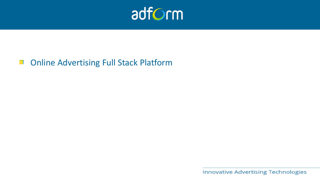 Online Advertising Full Stack Platform