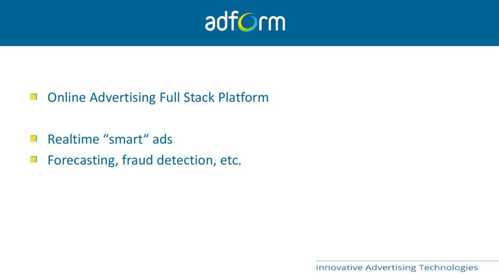 Online Advertising Full Stack Platform Realtime...