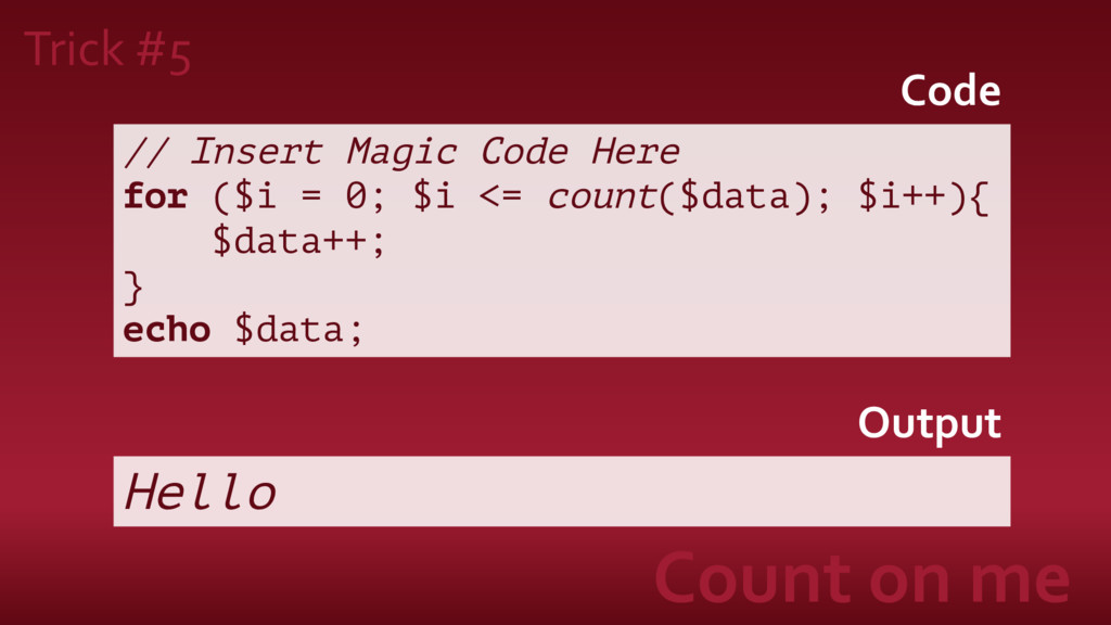 Trick #5 Count on me // Insert Magic Code Here ...