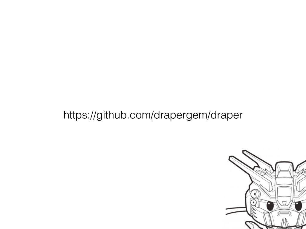 https://github.com/drapergem/draper