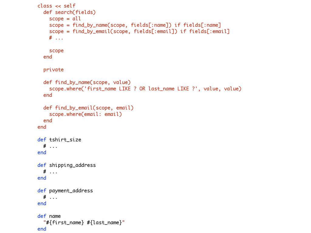 class << self def search(fields) scope = all sc...