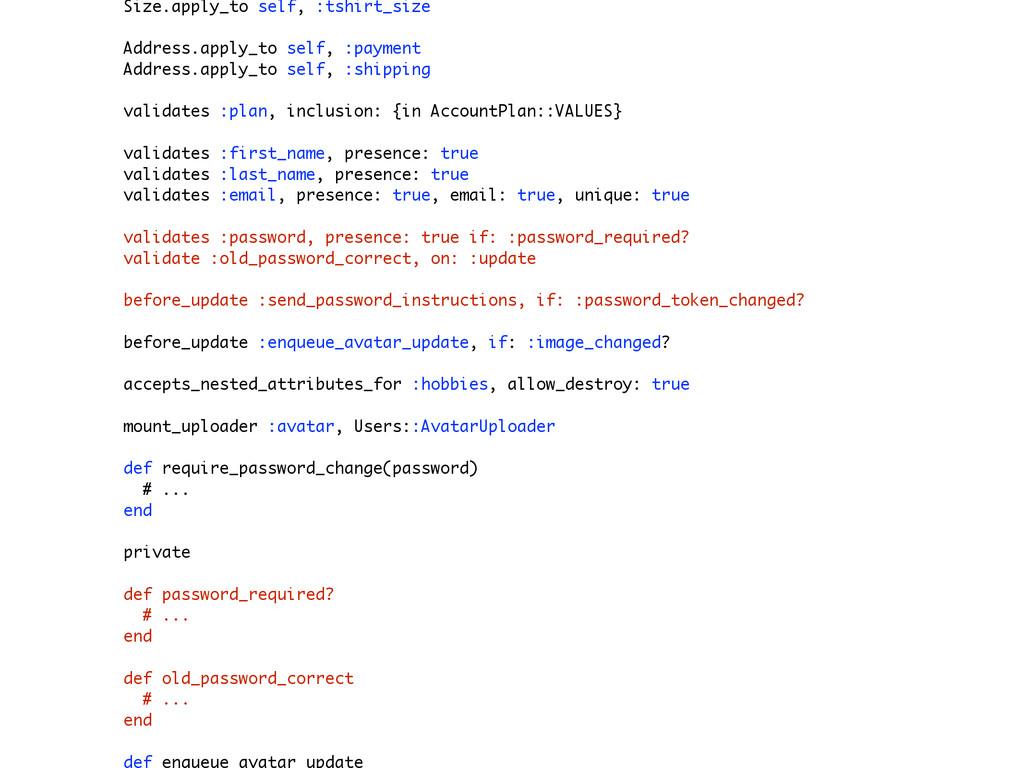 Size.apply_to self, :tshirt_size Address.apply_...