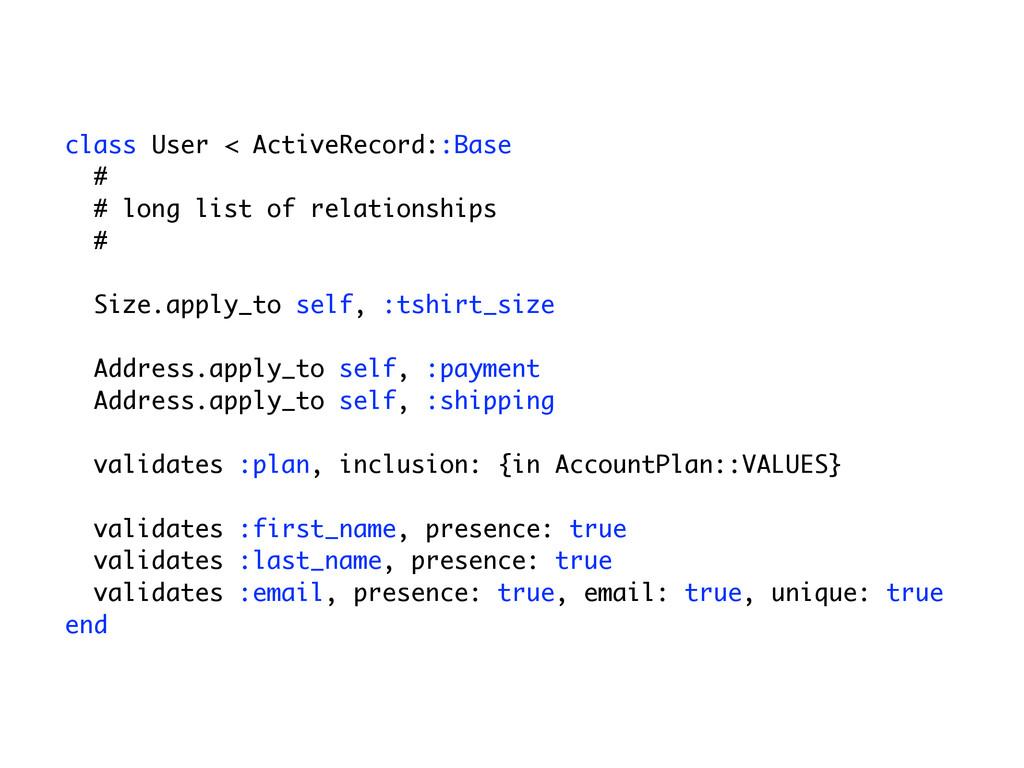 class User < ActiveRecord::Base # # long list o...