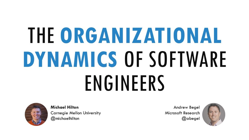 THE ORGANIZATIONAL DYNAMICS OF SOFTWARE ENGINEE...
