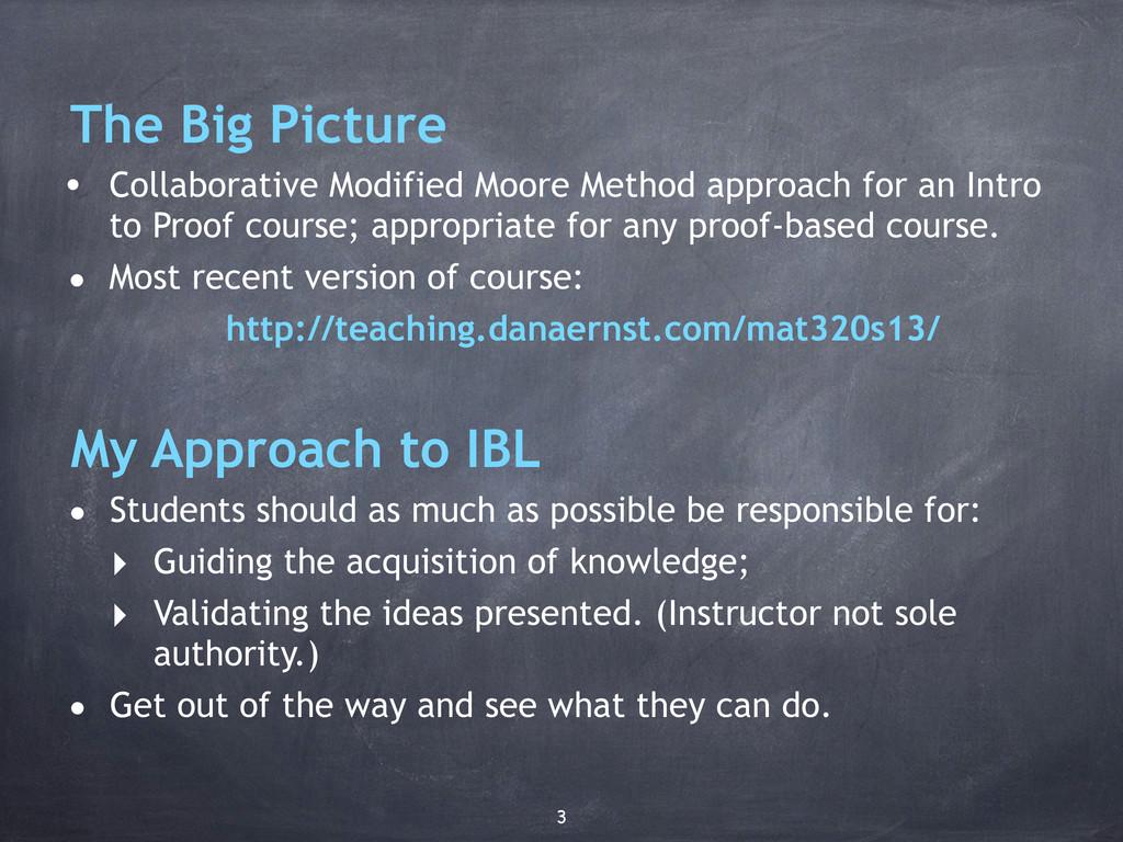 The Big Picture • Collaborative Modified Moore ...