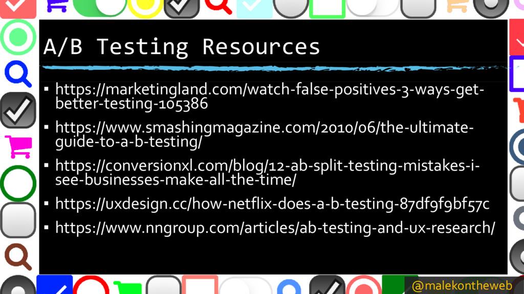 @malekontheweb A/B Testing Resources ▪ https://...