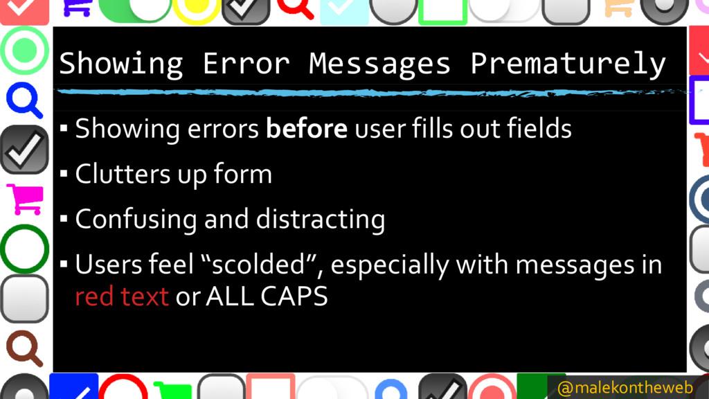 @malekontheweb Showing Error Messages Premature...