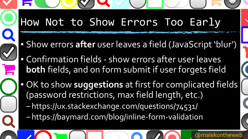 @malekontheweb How Not to Show Errors Too Early...