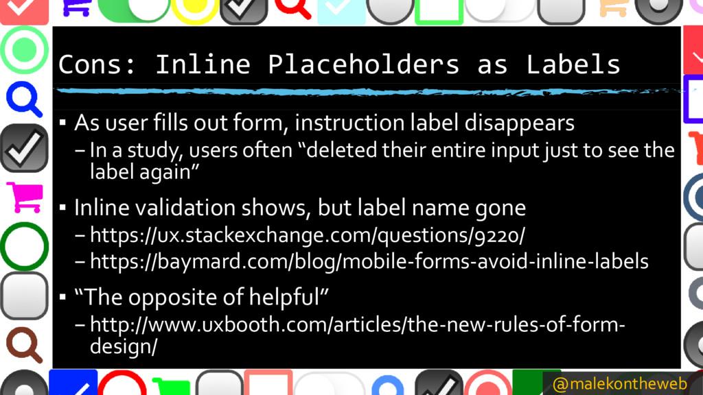 @malekontheweb Cons: Inline Placeholders as Lab...