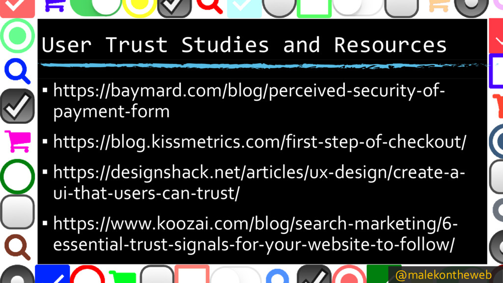 @malekontheweb User Trust Studies and Resources...