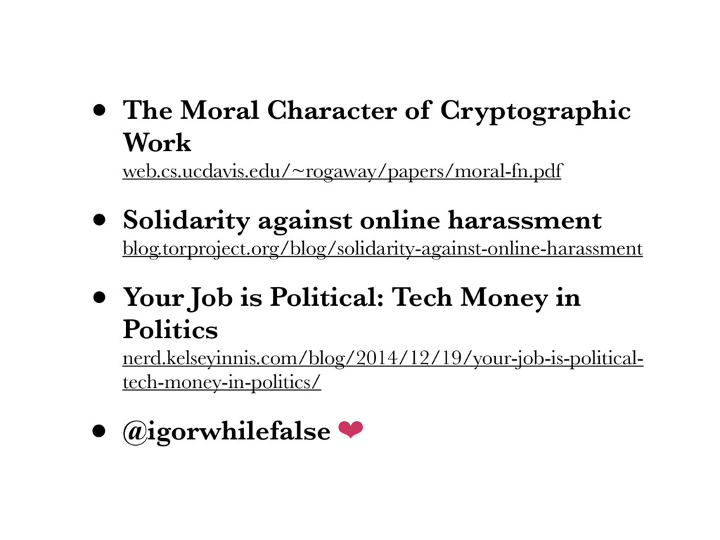 • The Moral Character of Cryptographic Work we...