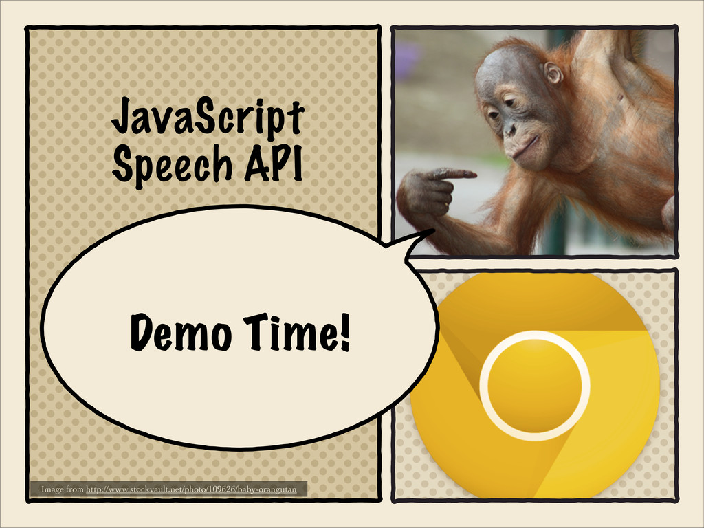 JavaScript Speech API Image from http://www.sto...