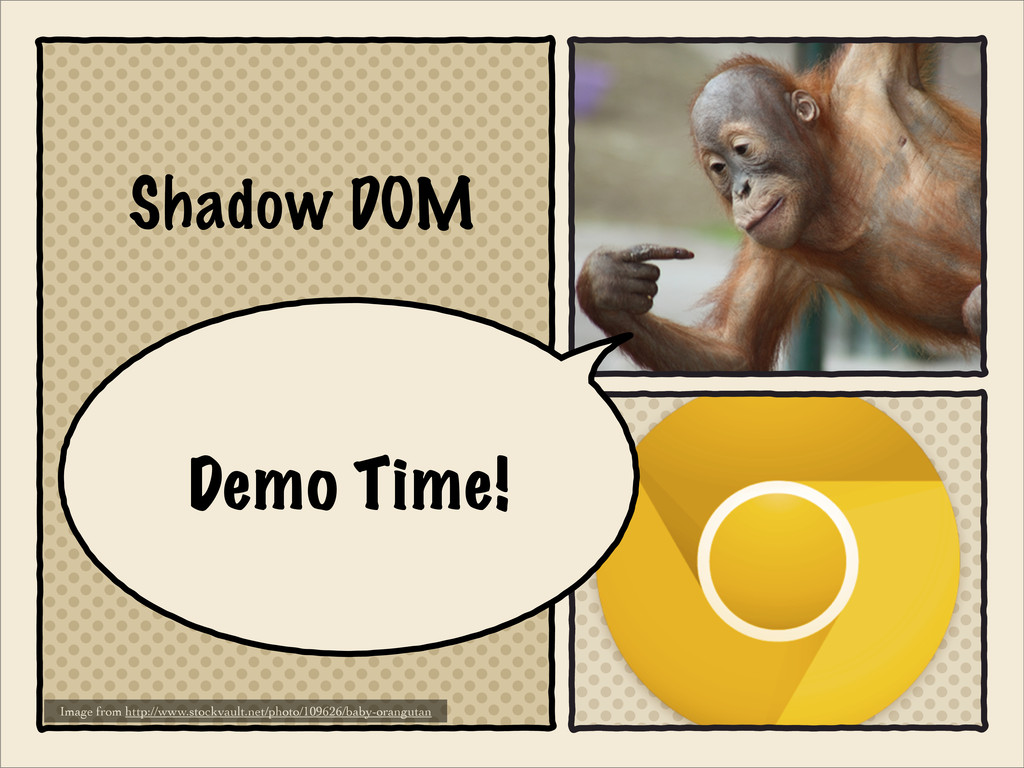 Shadow DOM Image from http://www.stockvault.net...