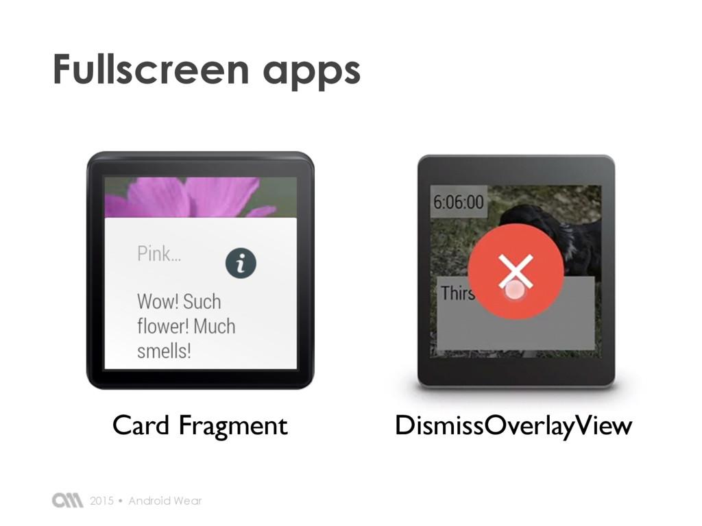 Card Fragment DismissOverlayView Fullscreen app...