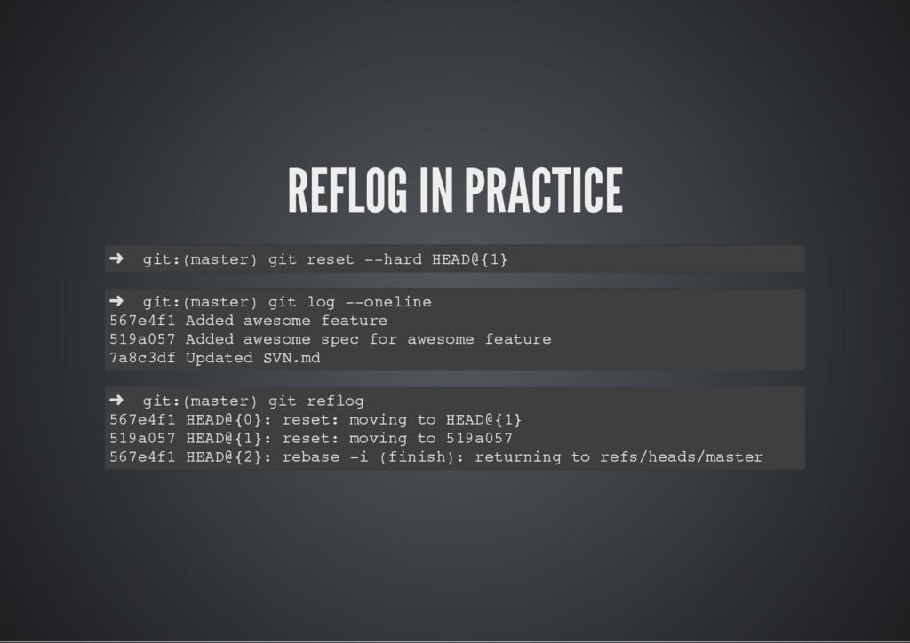 REFLOG IN PRACTICE ➜ git:(master) git reset --h...