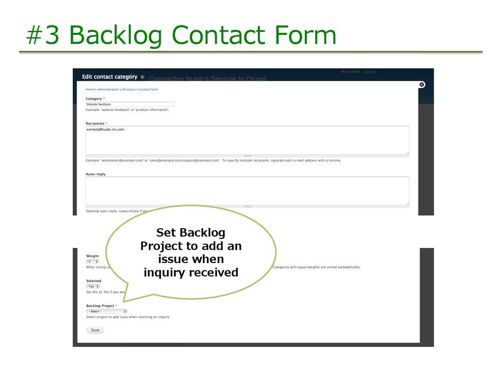#3 Backlog Contact Form Set Backlog  Proje...