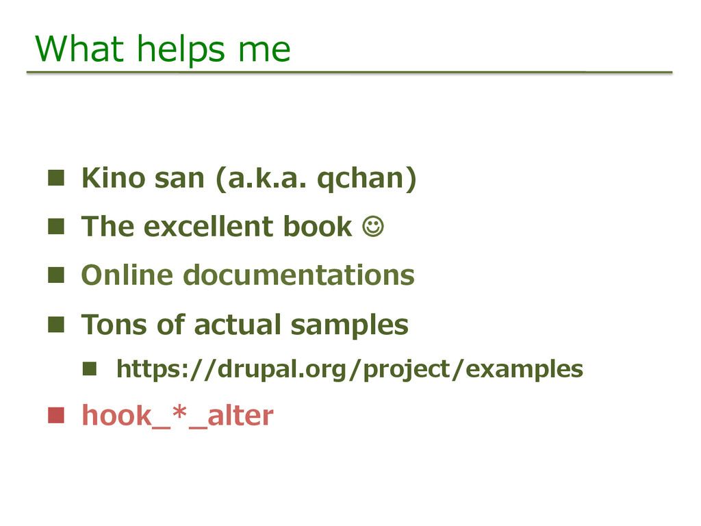 What  helps  me n  Kino  san  (a.k.a.  qchan) ...