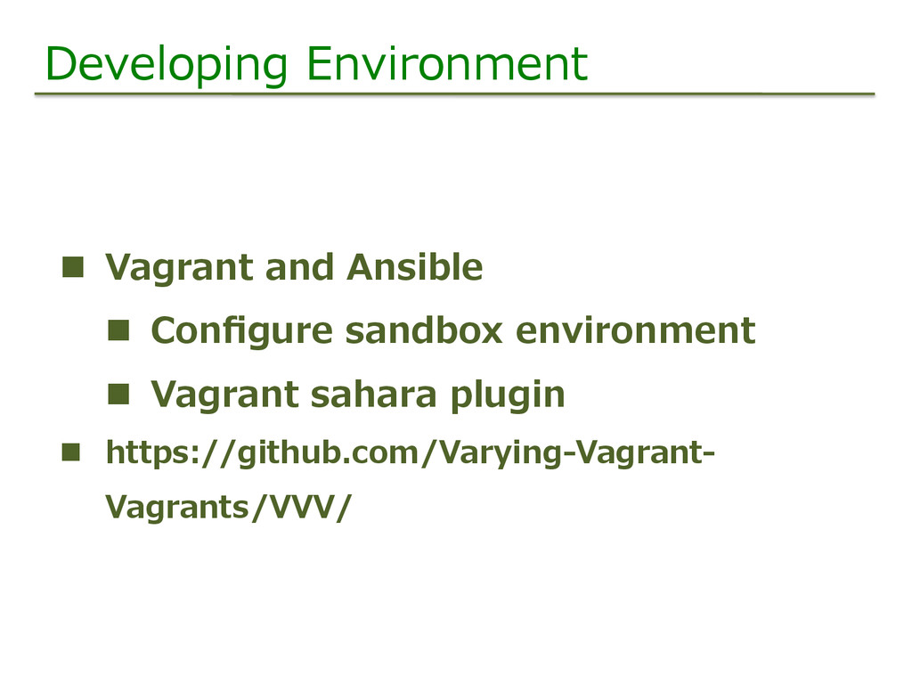 Developing  Environment n  Vagrant  and  Ansib...
