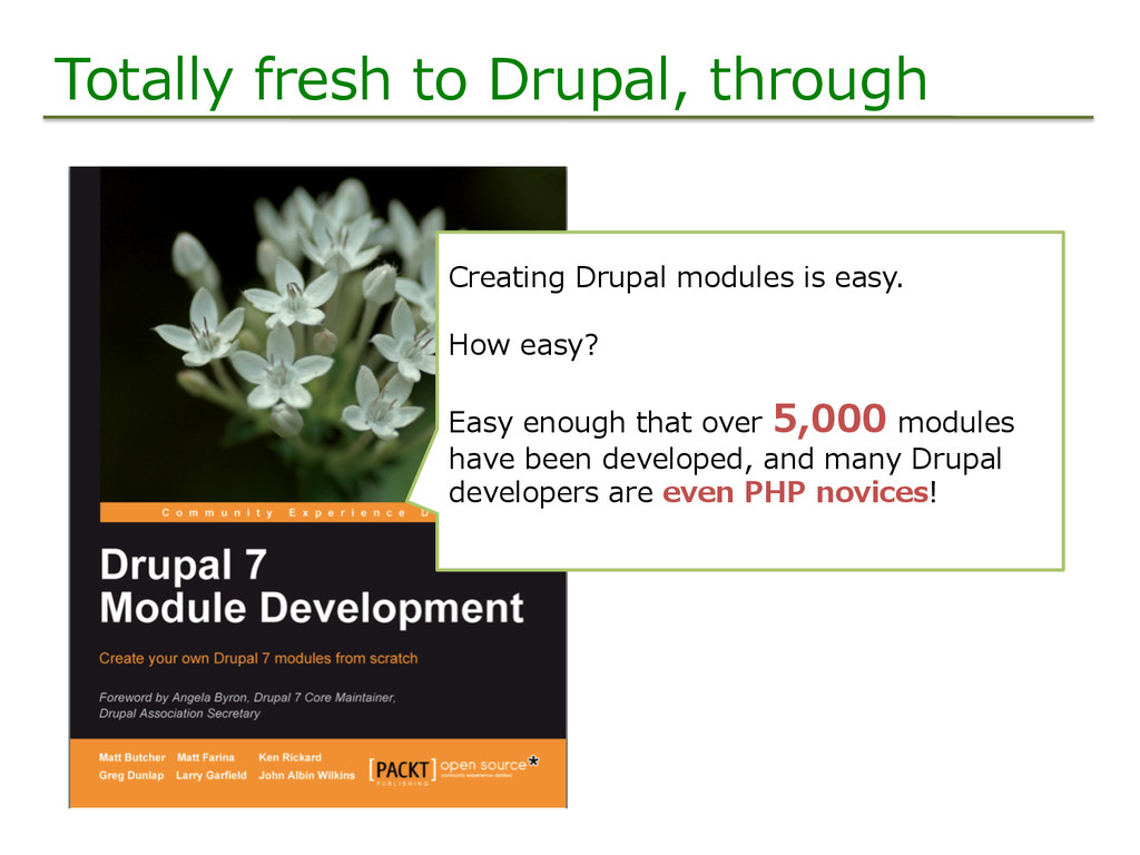 Totally fresh to Drupal, through Creating ...