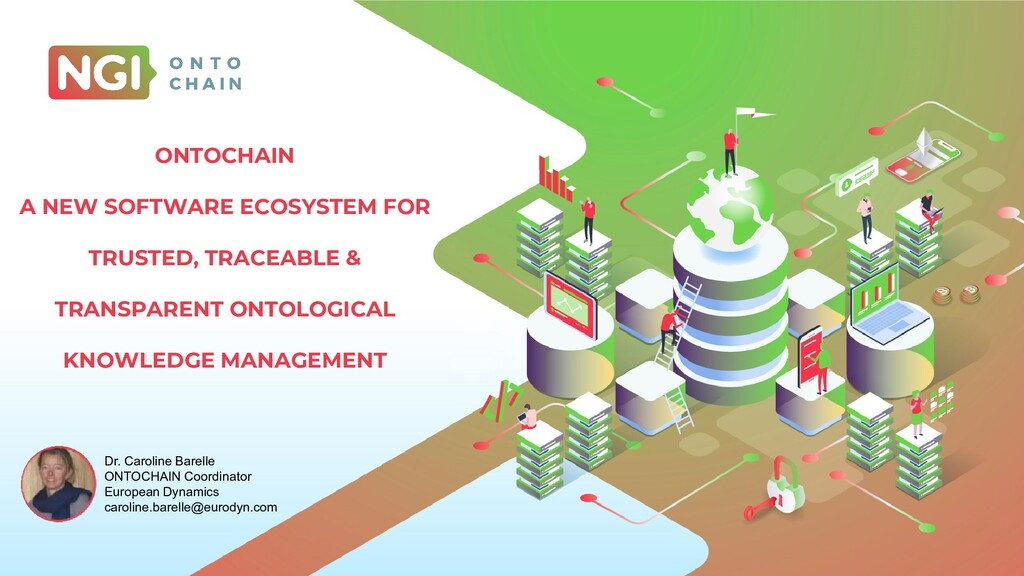 ONTOCHAIN A NEW SOFTWARE ECOSYSTEM FOR TRUSTED,...