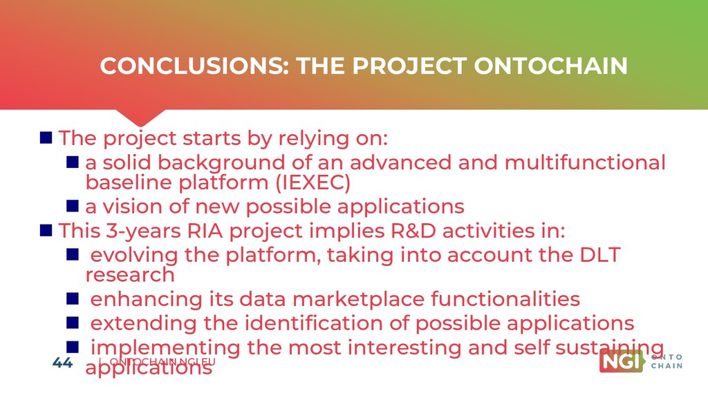| ONTOCHAIN.NGI.EU CONCLUSIONS: THE PROJECT ONT...