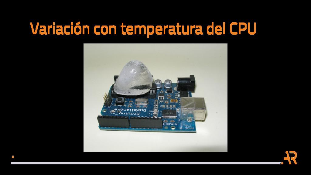Variación con temperatura del CPU