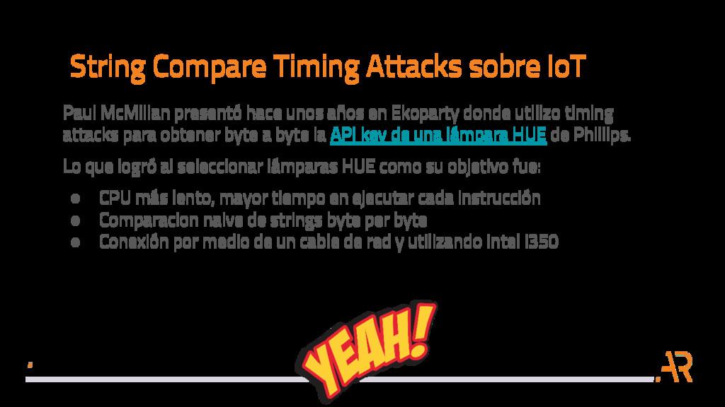 String Compare Timing Attacks sobre IoT Paul Mc...
