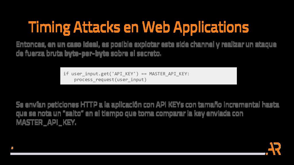 Timing Attacks en Web Applications Entonces, en...