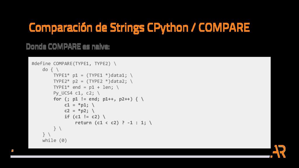 Comparación de Strings CPython / COMPARE Donde ...