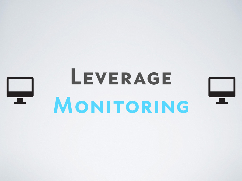 Leverage Monitoring