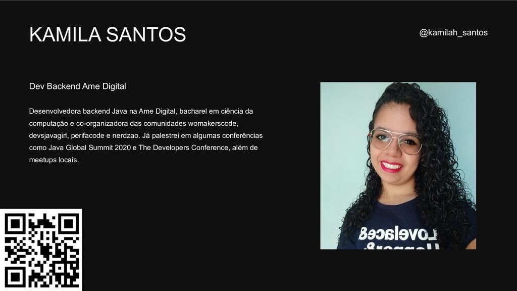 KAMILA SANTOS Dev Backend Ame Digital Desenvolv...