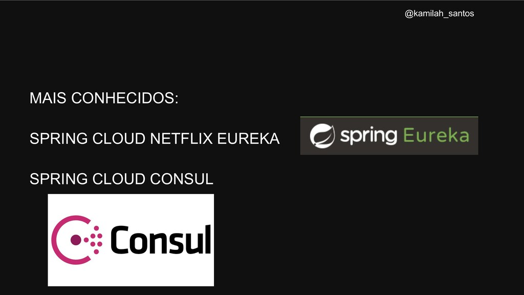 MAIS CONHECIDOS: SPRING CLOUD NETFLIX EUREKA SP...