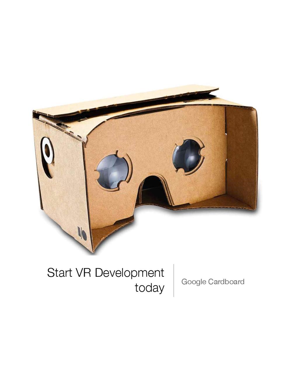Start VR Development today Google Cardboard