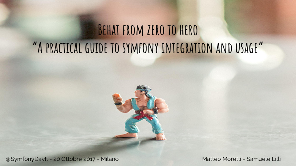 "Behat from zero to hero ""A practical guide to s..."