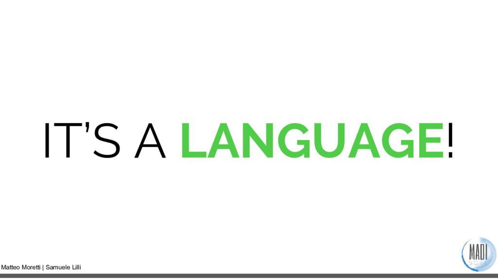 Matteo Moretti | Samuele Lilli IT'S A LANGUAGE!