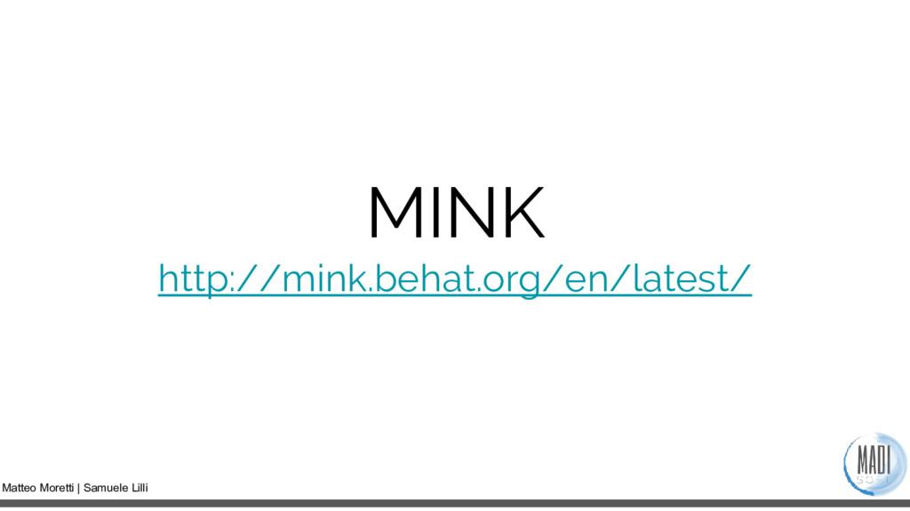 Matteo Moretti | Samuele Lilli MINK http://mink...