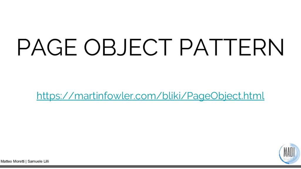Matteo Moretti | Samuele Lilli PAGE OBJECT PATT...