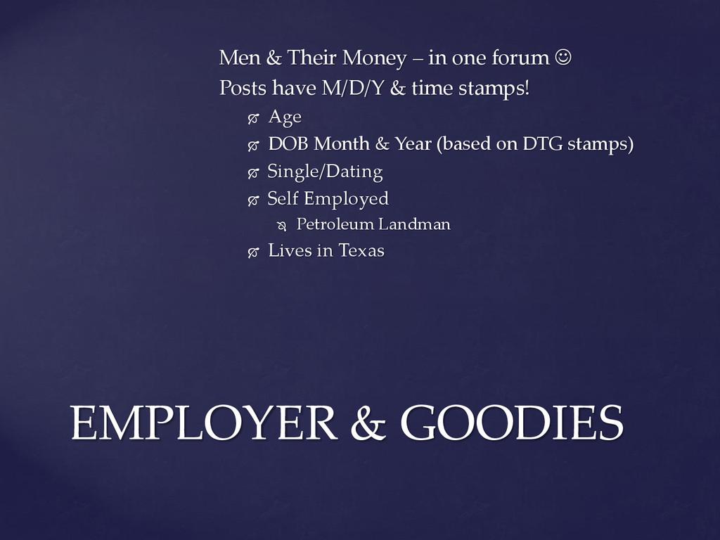 Men & Their Money – in one forum  Posts have M...