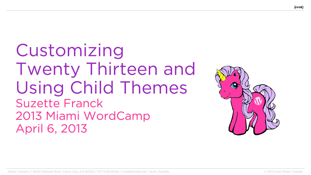 Customizing Twenty Thirteen and Using Child The...