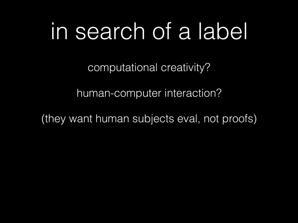 in search of a label computational creativity? ...