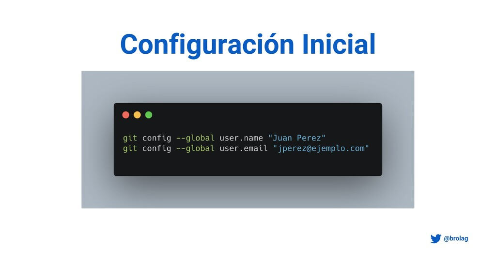 Configuración Inicial @brolag