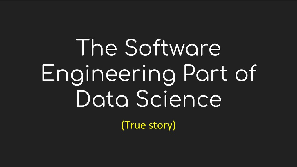 The Software Engineering Part of Data Science