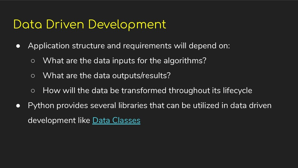 Data Driven Development ● Application structure...