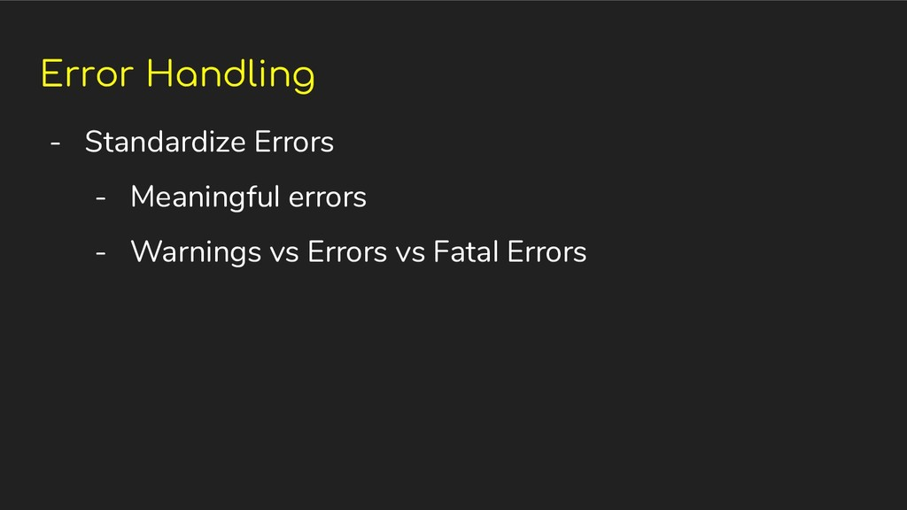 Error Handling - Standardize Errors - Meaningfu...